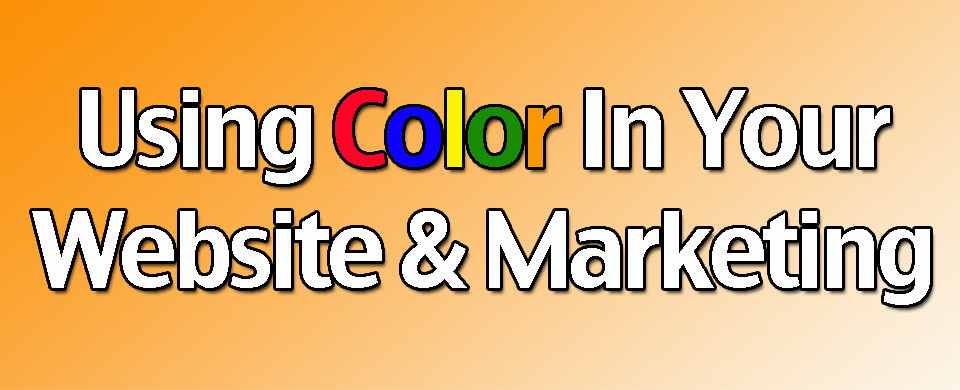 Using Color in Your Website and Marketing
